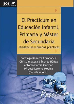 EL PRÁCTICUM EN EDUCACIÓN INFANTIL, PRIMARIA Y MÁSTER EN SECUNDARIA