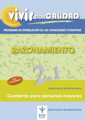 VIVIR CON CALIDAD. PROGRAMA DE ESTIMULACIÓN DE LAS CAPACIDADES COGNITIVAS. RAZON