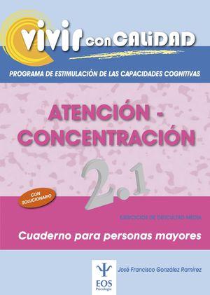 VIVIR CON CALIDAD. PROGRAMA DE ESTIMULACIÓN DE LAS CAPACIDADES COGNITIVAS. ATENC