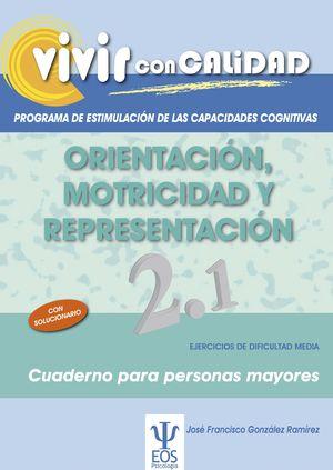 VIVIR CON CALIDAD. PROGRAMA DE ESTIMULACIÓN DE LAS CAPACIDADES COGNITIVAS. ORIEN