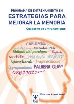 PROGRAMA DE ENTRENAMIENTO EN ESTRATEGIAS PARA MEJORAR LA MEMORIA. PEEM (CUADERNO