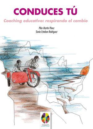 CONDUCES TU COACHING EDUCATIVO: RESPIRANDO EL CAMBIO
