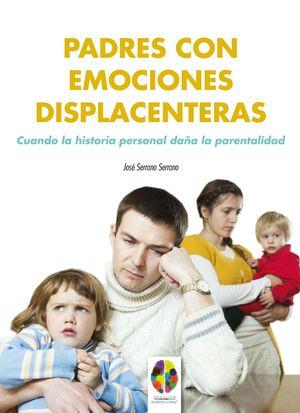 PADRES CON EMOCIONES DISPLACENTERAS