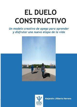 EL DUELO CONSTRUCTIVO