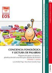 CONCIENCIA FONOLÓGICA Y LECTURA DE PALABRAS (VOL.1 LECTURA)