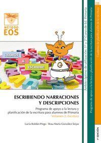 ESCRIBIENDO NARRACIONES Y DESCRIPCIONES (VOL.2 ESCRITURA)