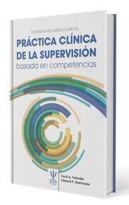 FUNDAMENTOS BASICOS DE LA PRACTICA CLINICA DE LA SUPERVISION BASADA EN COMPETENC