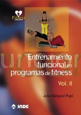 ENTRENAMIENTO FUNCIONAL EN PROGRAMAS FITNESS VOL.II