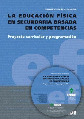 LA EDUCACION FISICA EN SECUNDARIA BASADA EN COMPETENCIAS + CD