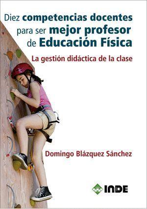 DIEZ COMPETENCIAS DOCENTES PARA SER MEJOR PROFESOR DE EDUCACION F