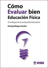 CÓMO EVALUAR BIEN EN EDUCACIÓN FÍSICA