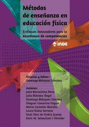 METODOS DE ENSEÑANZA EN EDUCACION FISICA