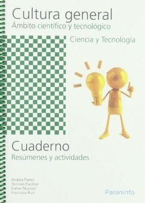 CUADERNO DE TRABAJO CULTURA GENERAL CIENTIFICO TECNOLOGICO