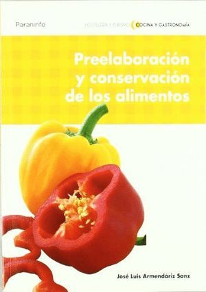 PREELABORACIÓN Y CONSERVACIÓN DE LOS ALIMENTOS