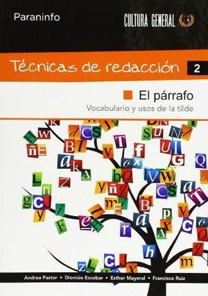 TÉCNICAS DE REDACCIÓN 2 - EL PÁRRAFO