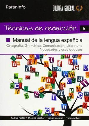 TÉCNICAS DE REDACCIÓN 6 - MANUAL DE LA LENGUA ESPAÑOLA