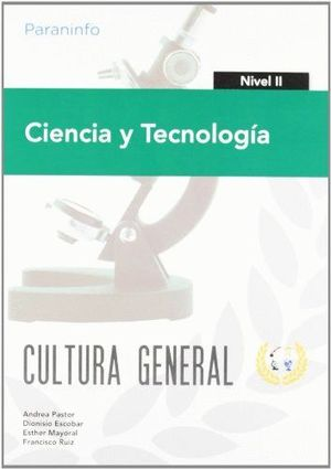 CIENCIA Y TECNOLOGÍA. NIVEL II. CULTURA GENERAL