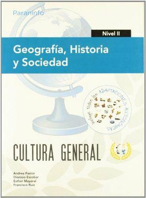 GEOGRAFÍA, HISTORIA Y SOCIEDAD. NIVEL II. CULTURA GENERAL