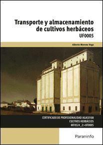 TRANSPORTE Y ALMACENAMIENTO DE CULTIVOS HERBACEOS
