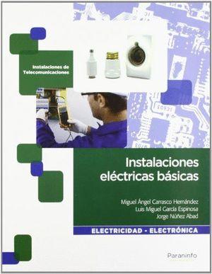 INSTALACIONES ELECTRICAS BASICAS (ELECTRICIDAD - ELECTRONICA)
