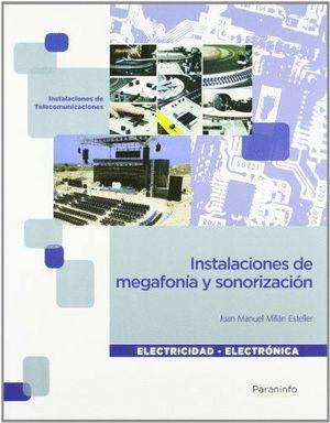 INSTALACIONES DE MEGAFONÍA Y SONORIZACIÓN