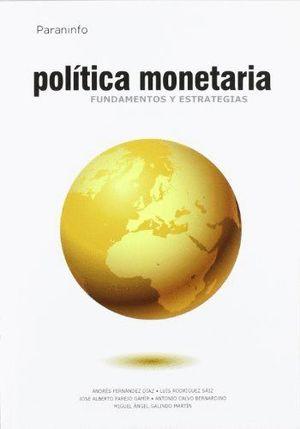 POLÍTICA MONETARIA. FUNDAMENTOS Y ESTRATEGIAS