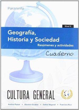 GEOGRAFIA HISTORIA Y SOCIEDAD (CUADERNO NIVEL 2)