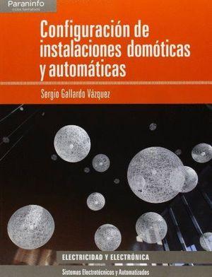 CONFIGURACION DE INSTALACIONES DOMOTICAS Y AUTOMAT