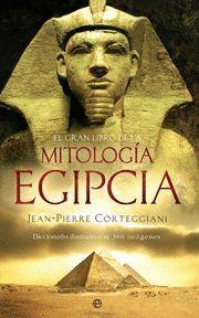EL GRAN LIBRO DE LA MITOLOGIA EGIPCIA