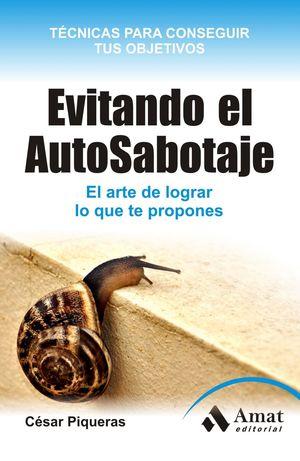 EVITANDO EL AUTO-SABOTAJE.