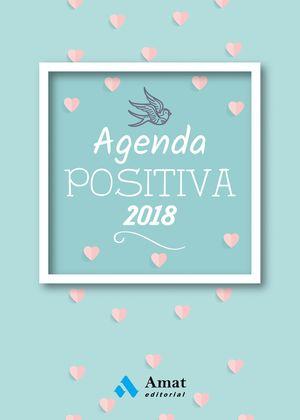AGENDA POSITIVA 2018 (ESPIRAL Y GOMA)