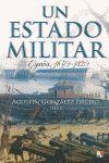UN ESTADO MILITAR, 1650-1820
