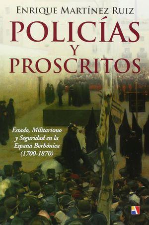 POLICÍAS Y PROSCRITOS