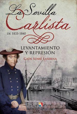 LA SEVILLA CARLISTA DE 1833-1840