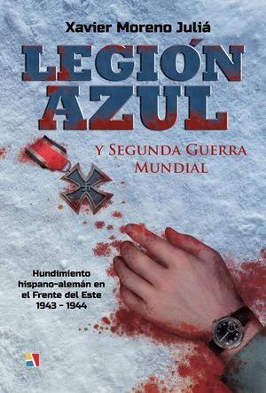LEGION AZUL Y SEGUNDA GUERRA MUNDIAL