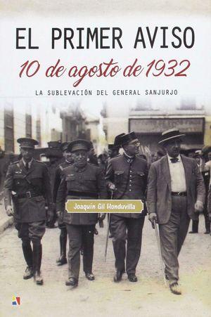 EL PRIMER AVISO : 10 DE AGOSTO DE 1932