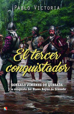 EL TERCER CONQUISTADOR