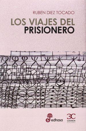 LOS VIAJES DEL PRISIONERO