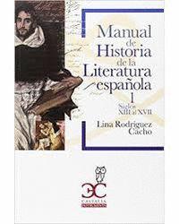 MANUAL HISTORIA DE LA LITERATURA ESPAÑOLA VOL I