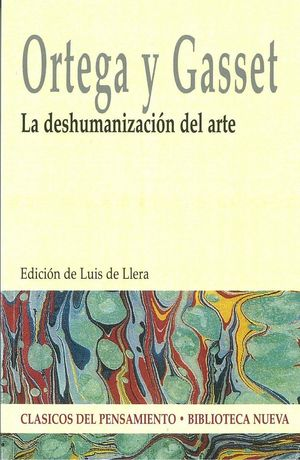 LA DESHUMANIZACION DEL ARTE