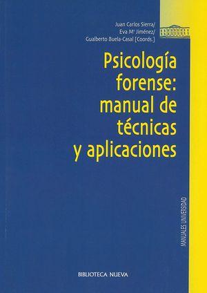PSICOLOGIA FORENSE. MANUAL DE TECNICAS Y APLICACIONES