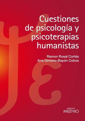 CUESTIONES DE PSICOLOGÍA Y PSICOTERAPIAS HUMANISTAS