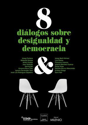 8 DIALOGOS SOBRE DESIGUALDAD Y DEMOCRACIA