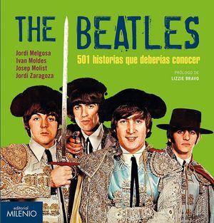 THE BEATLES. 501 HISTORIAS QUE DEBERIAS CONOCER