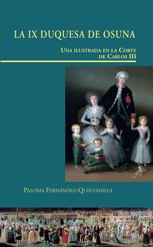 LA IX DUQUESA DE OSUNA. UNA ILUSTRADA EN LA CORTE DE CARLOS III
