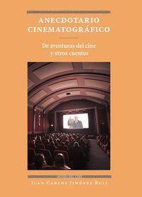 ANECDOTARIO CINEMATOGRAFICO