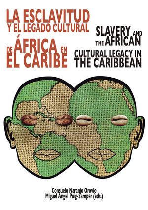 LA ESCLAVITUD Y EL LEGADO CULTURAL DE ÁFRICA