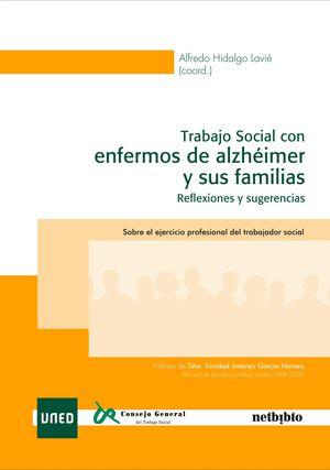 TRABAJO SOCIAL CON ENFERMOS DE ALZHÉIMER Y SUS FAMILIAS