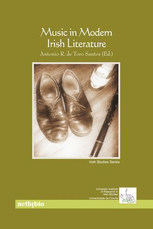 MUSIC IN MODERN IRISH LITERATURE