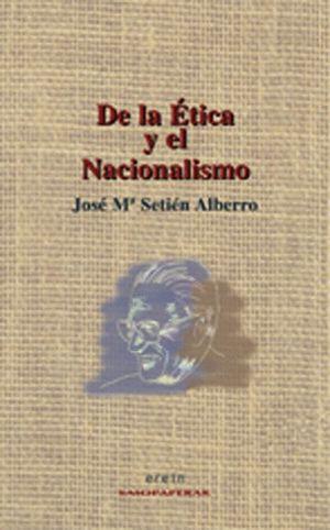DE LA ETICA Y EL NACIONALISMO